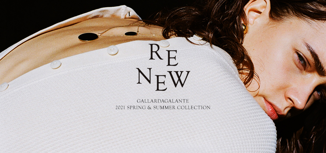 GALLARDAGALANTE(ガリャルダガランテ) GALLARDAGALANTE 2021 SPRING AND SUMMER COLLECTION