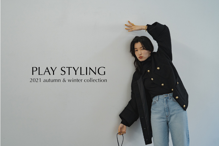 PLAY STYLING 2021 autumn