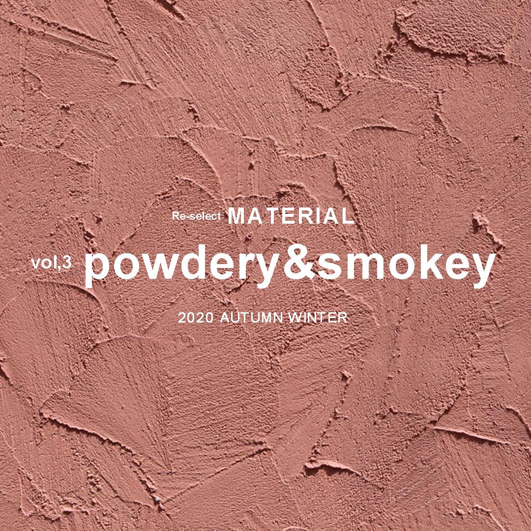 powdery&smokey