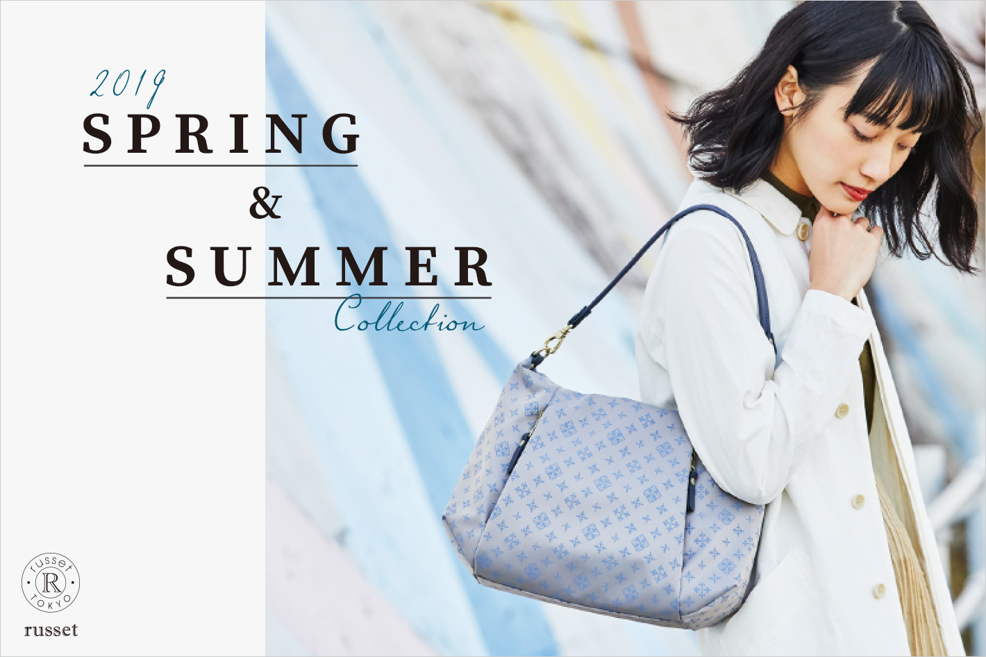 2019 SPRING &SUMMER Collection