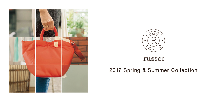russet 2017 Spring&Summer Collection