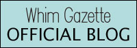whim gazette blog